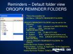 reminders default folder view orqqpx reminder folders