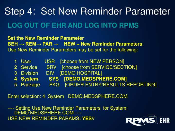 Step 4:  Set New Reminder Parameter