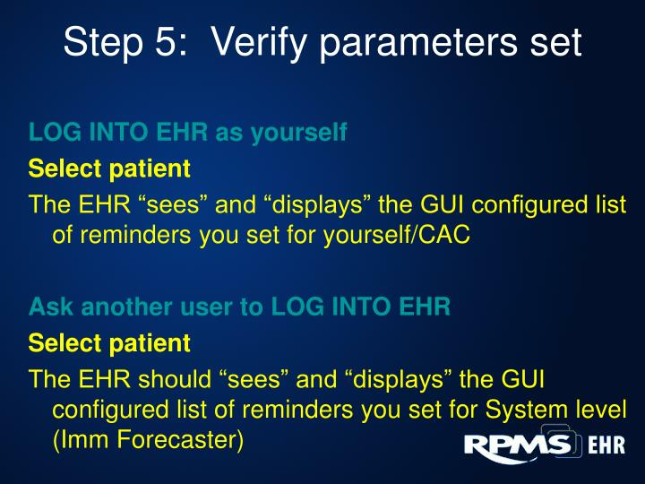 Step 5:  Verify parameters set