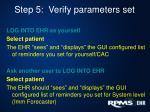 step 5 verify parameters set