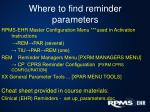 where to find reminder parameters