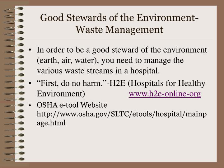 Good Stewards of the Environment-Waste Management