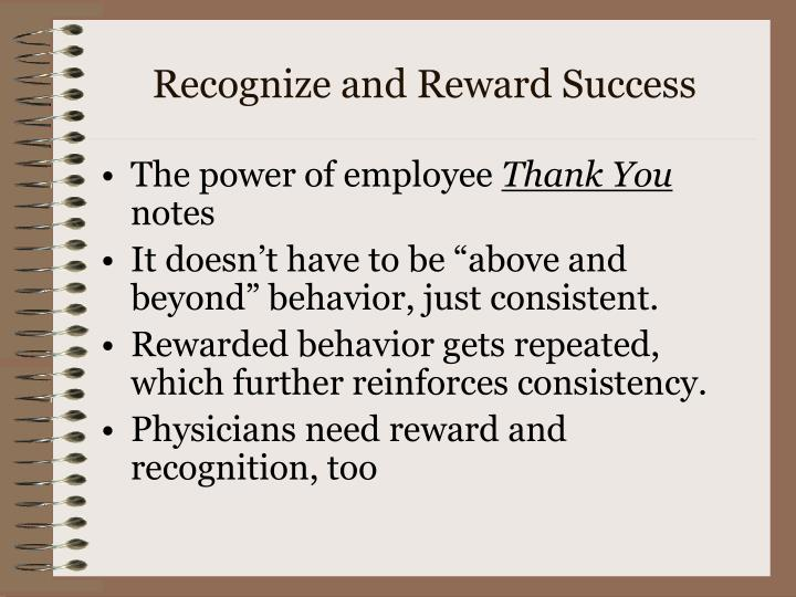 Recognize and Reward Success