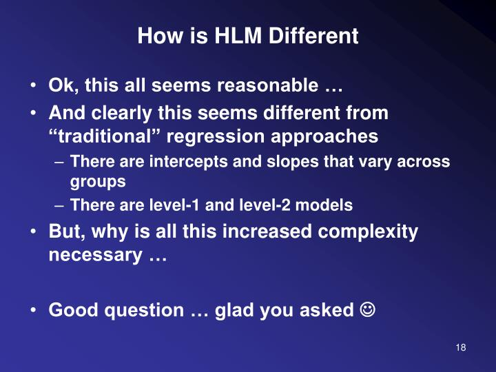 How is HLM Different