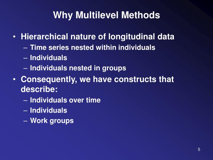 Why Multilevel Methods