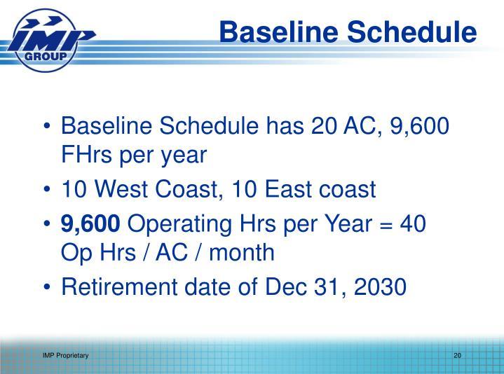 Baseline Schedule