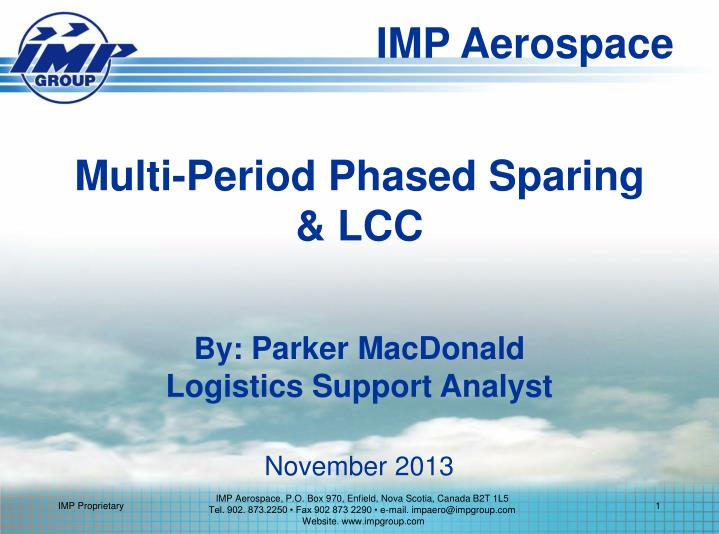 Multi period phased sparing lcc