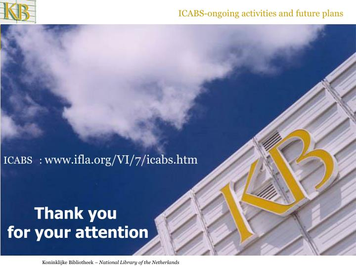 ICABS-ongoing activities and future plans