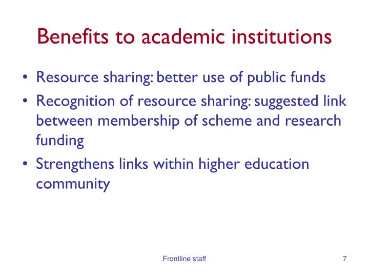 Benefits to academic institutions