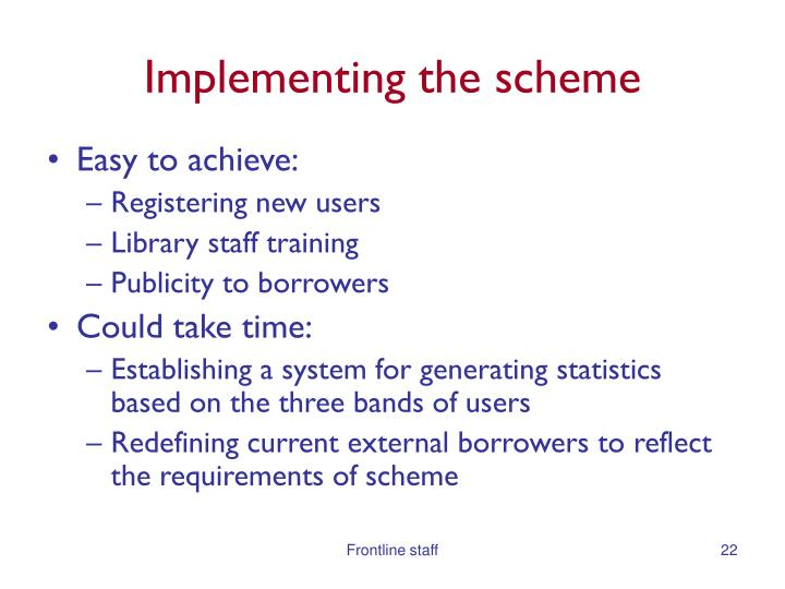 Implementing the scheme