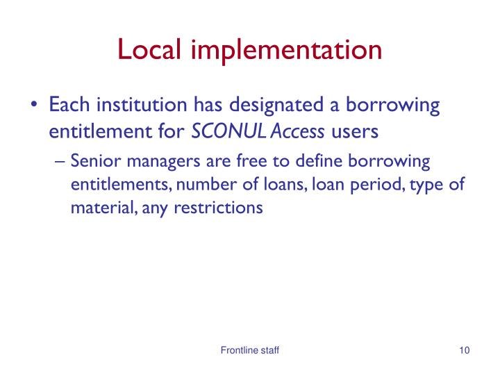 Local implementation