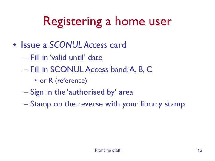 Registering a home user