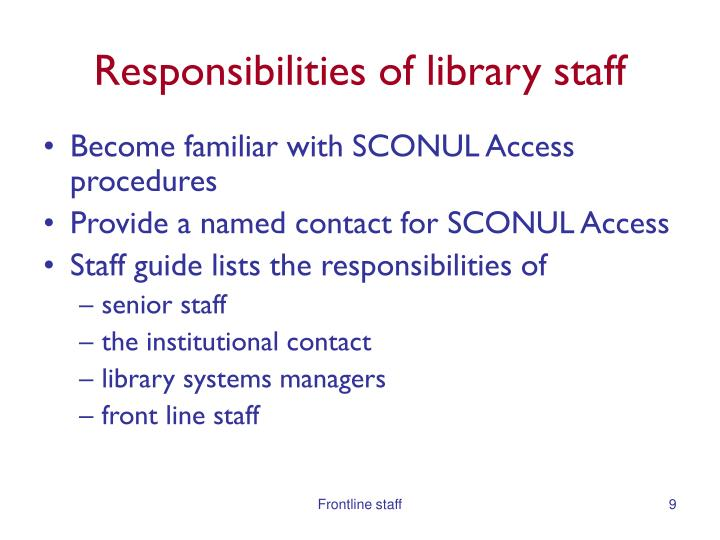 Responsibilities of library staff