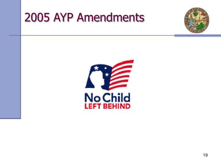 2005 AYP Amendments
