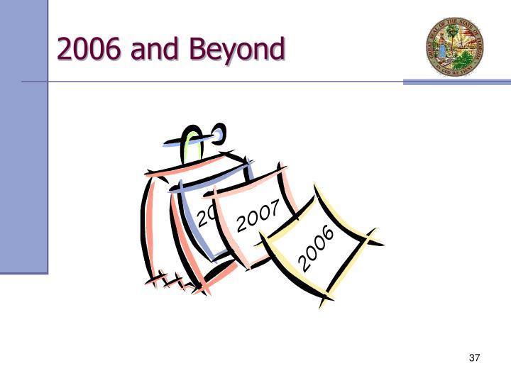 2006 and Beyond