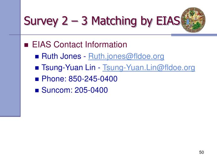 Survey 2 – 3 Matching by EIAS