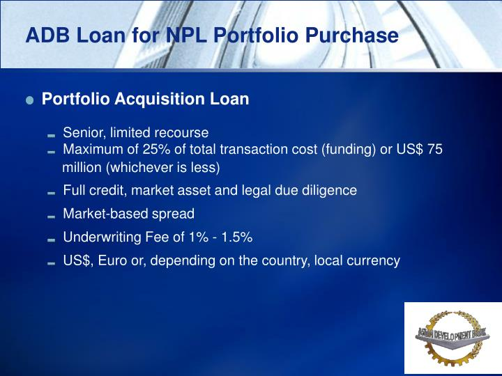 ADB Loan for NPL Portfolio Purchase