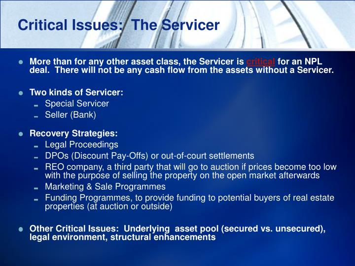 Critical Issues:  The Servicer
