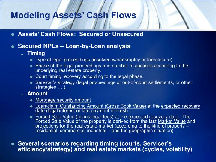 Modeling Assets' Cash Flows
