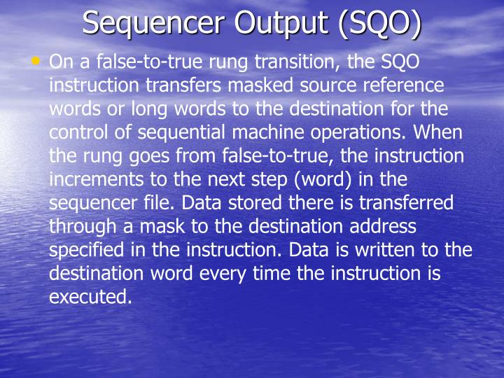 Sequencer Output (SQO)