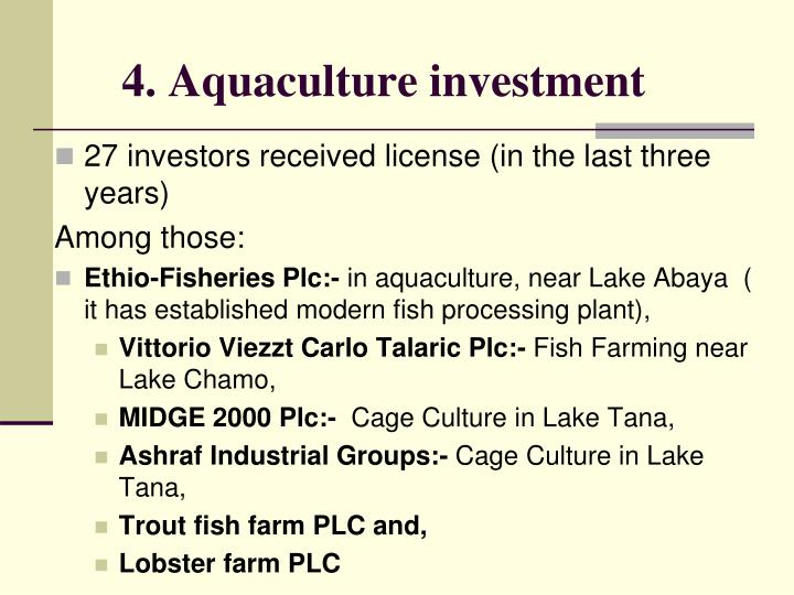 4. Aquaculture investment