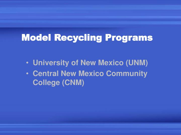 Model Recycling Programs