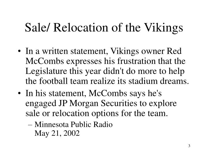 Sale/ Relocation of the Vikings