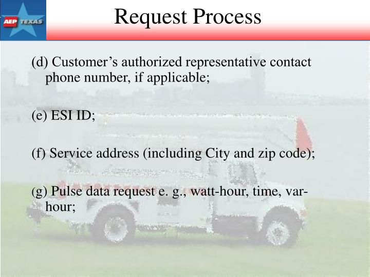 (d) Customer's authorized representative contact phone number, if applicable;
