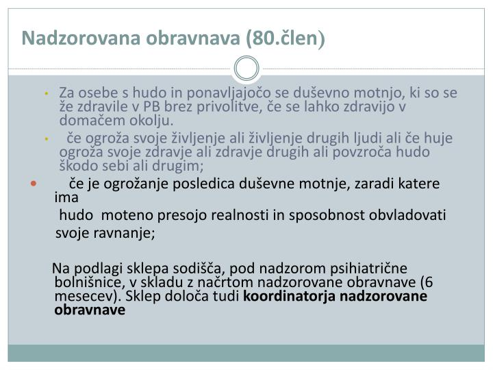 Nadzorovana obravnava (80.člen