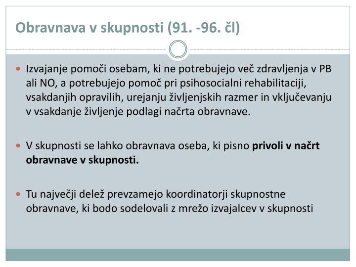 Obravnava v skupnosti (91. -96. čl)