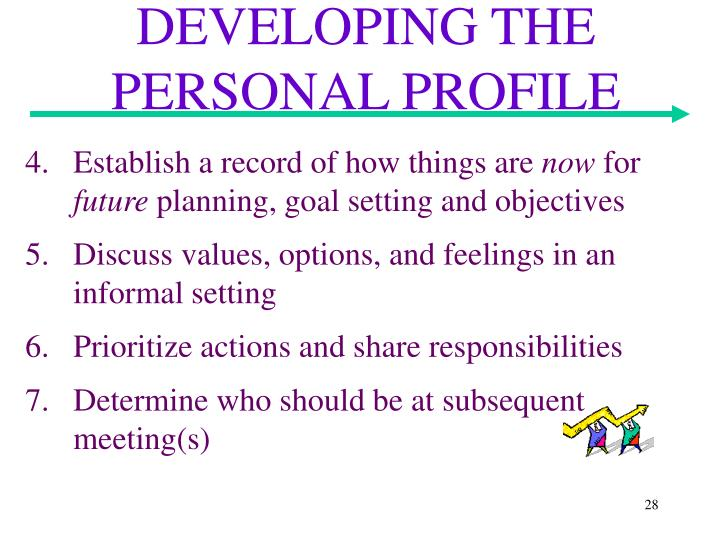 DEVELOPING THE PERSONAL PROFILE
