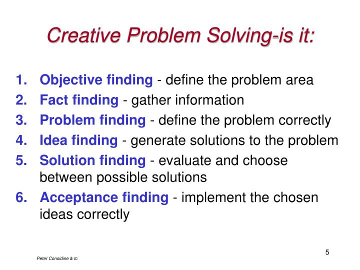 Creative Problem Solving-is it: