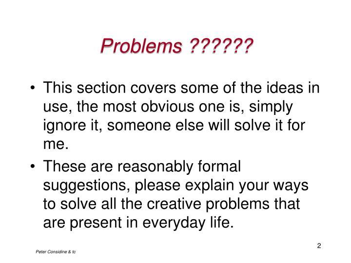 Problems ??????