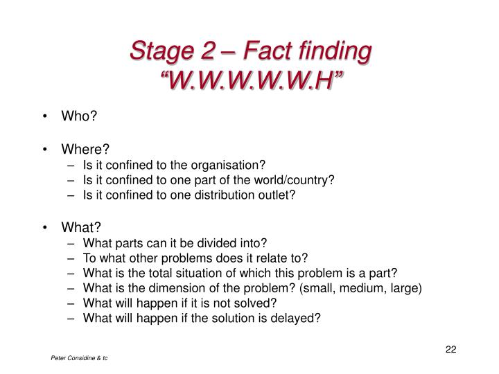 Stage 2 – Fact finding
