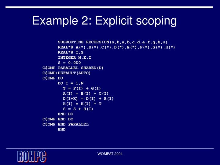 Example 2: Explicit scoping