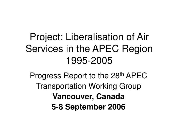 Project: Liberalisation of Air Services in the APEC Region