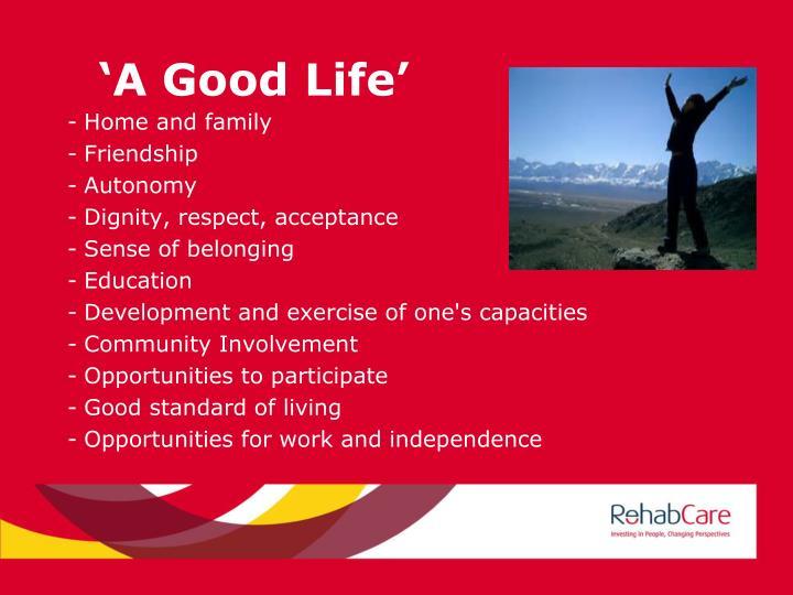 'A Good Life'