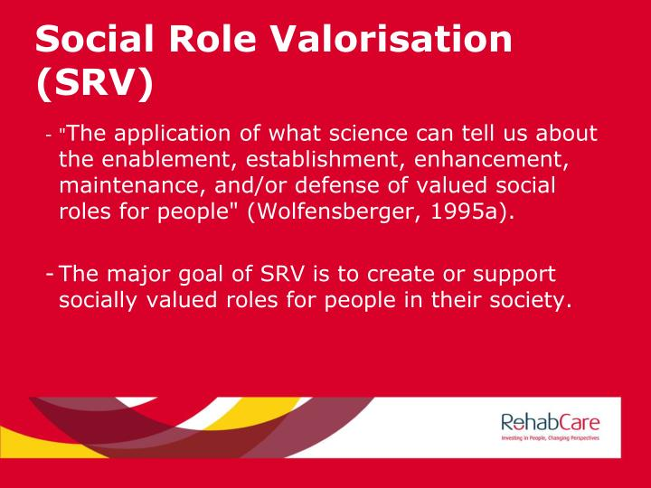 Social Role Valorisation (SRV)