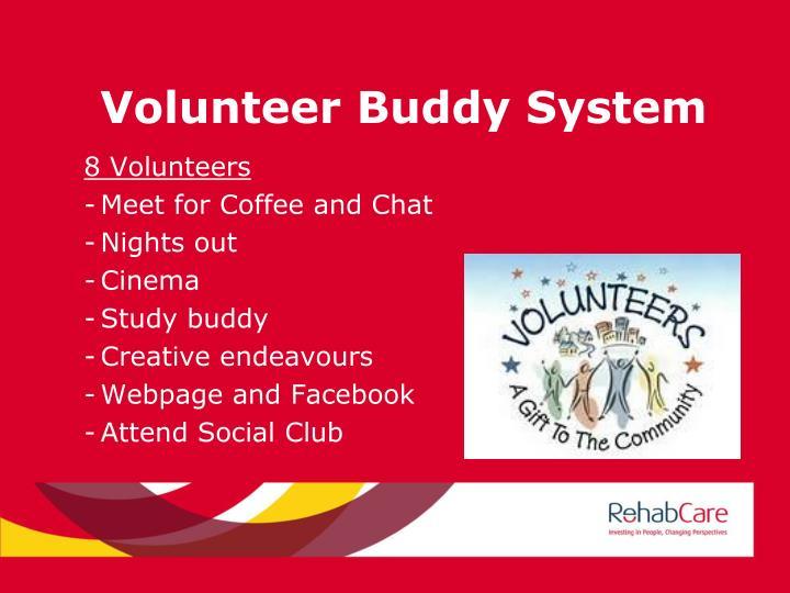 Volunteer Buddy System