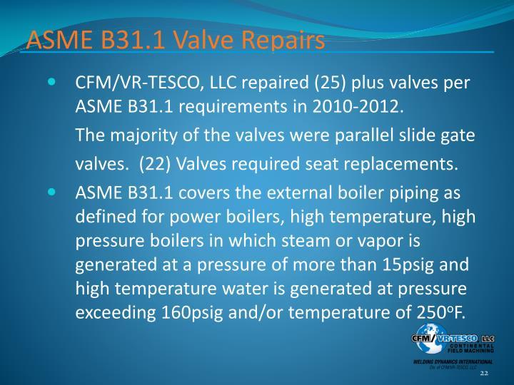 ASME B31.1 Valve Repairs