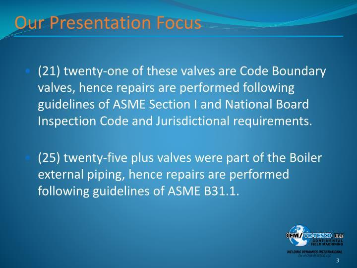 Our Presentation Focus