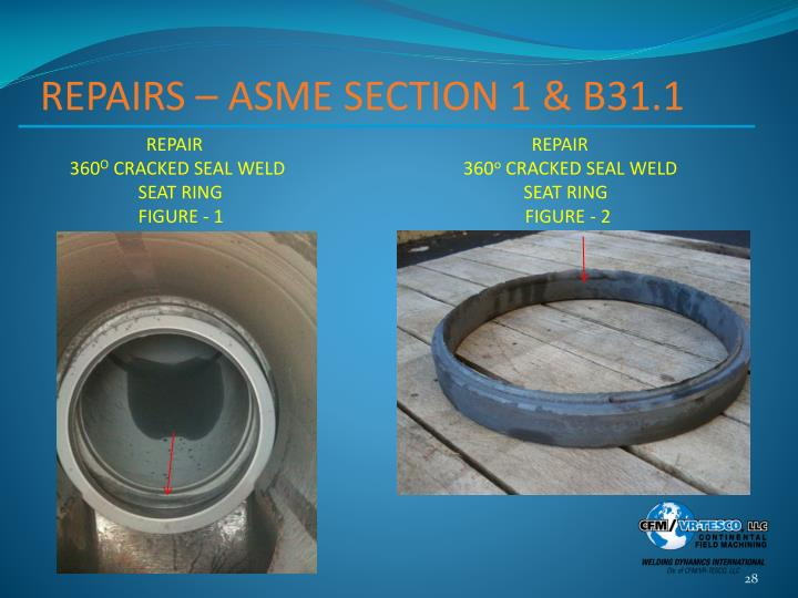 REPAIRS – ASME SECTION 1 & B31.1