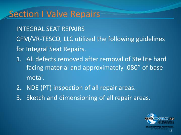 Section I Valve Repairs