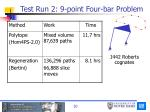 test run 2 9 point four bar problem