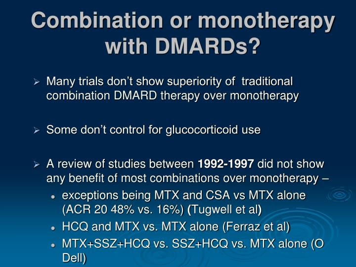 Combination or monotherapy with DMARDs?