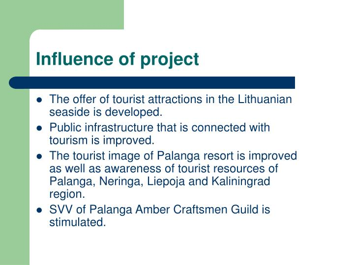 Influence of project