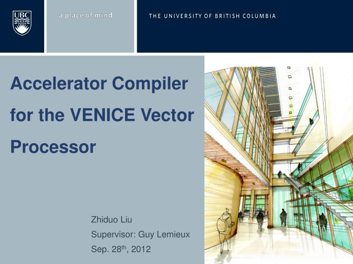 Accelerator Compiler