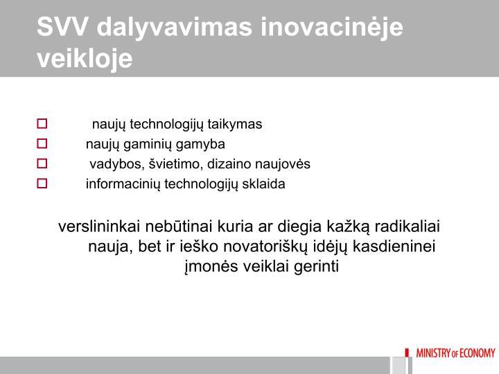 SVV dalyvavimas inovacinėje veikloje