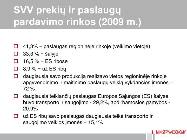 SVV prekių ir paslaugų pardavimo rinkos (2009 m.)