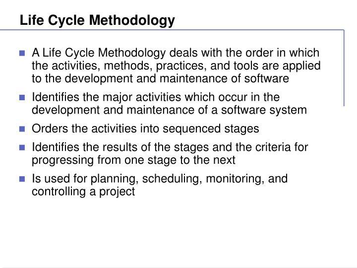Life Cycle Methodology